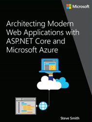 Architecting Modern Web Applications with ASP.NET Core and Microsoft Azure