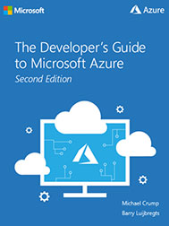 The Developer's Guide to Microsoft Azure - Second Edition