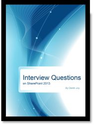 Interview Questions on SharePoint 2013