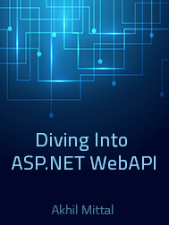Diving Into ASP.NET WebAPI