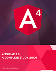 Angular 4.0 - A Complete Study Guide