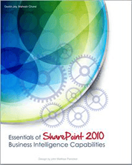 Essentials of SharePoint 2010: Business Intelligence Capabilities