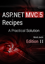 ASP.NET MVC 5 Recipes: A Practical Solution