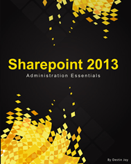 SharePoint 2013 Administration Essentials