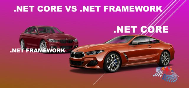 Dot net core vs dot net framework