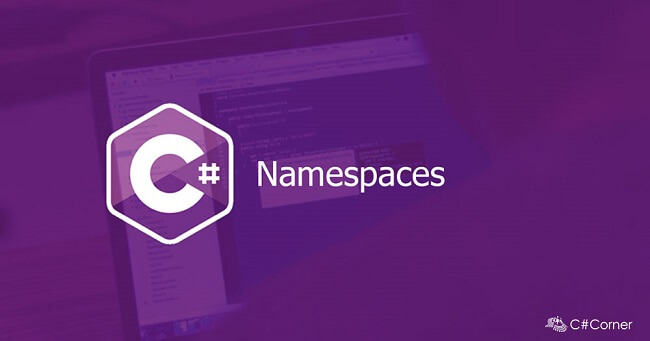 Namespaces in C#