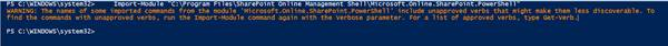 "Office 365 - SharePoint Online - Warning while importing ""Microsoft.Online.SharePoint.PowerShell"" module"
