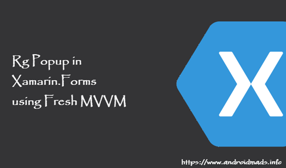 Rg Popup In Xamarin.Forms Using Fresh MVVM