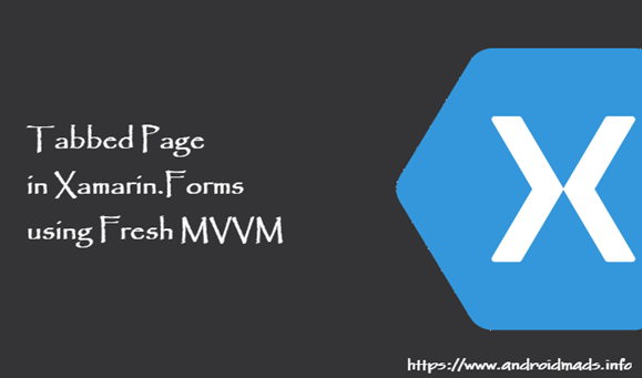 Tabbed Page in Xamarin.Forms using Fresh MVVM