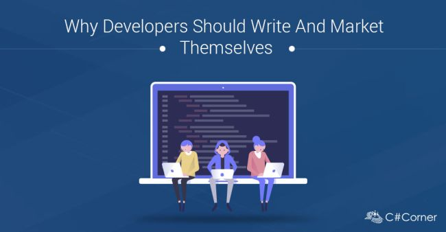 Why Developers Should Write And Market Themselves